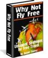 Why Not Fly Free?