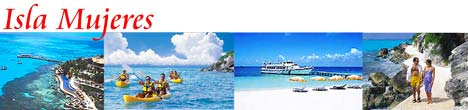 Isla Mujeres Tours - Isla Mujeres Excursions