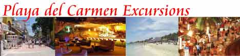 Playa del Carmen Excursions