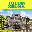 Tulum and Xel-Ha Combo Tours