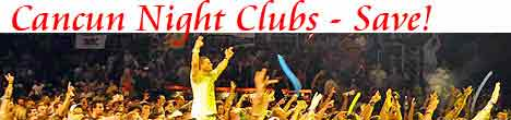 Cancun Night Clubs