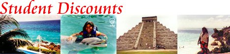 Cancun Student Discounts