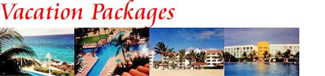 Cancun Vacations - Cancun Vacation Packages